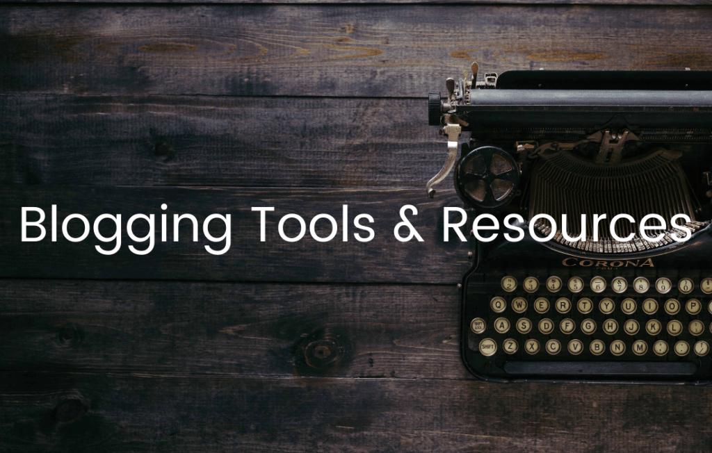 blogging tools & resources